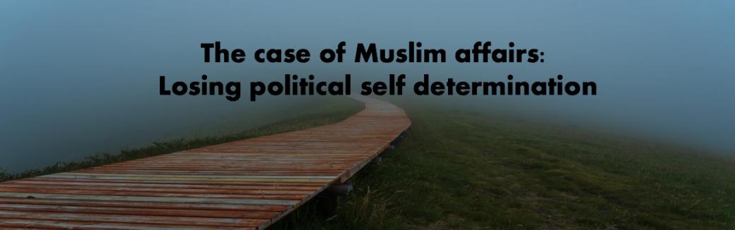 Looking Through Muslim's Eyes: What has gone wrong?