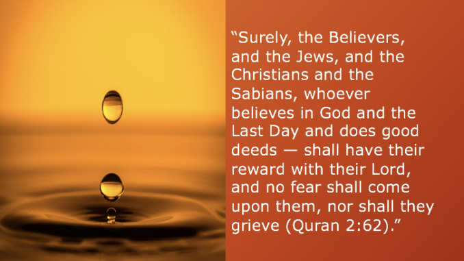 Islam: Believing in One God and doing good deeds
