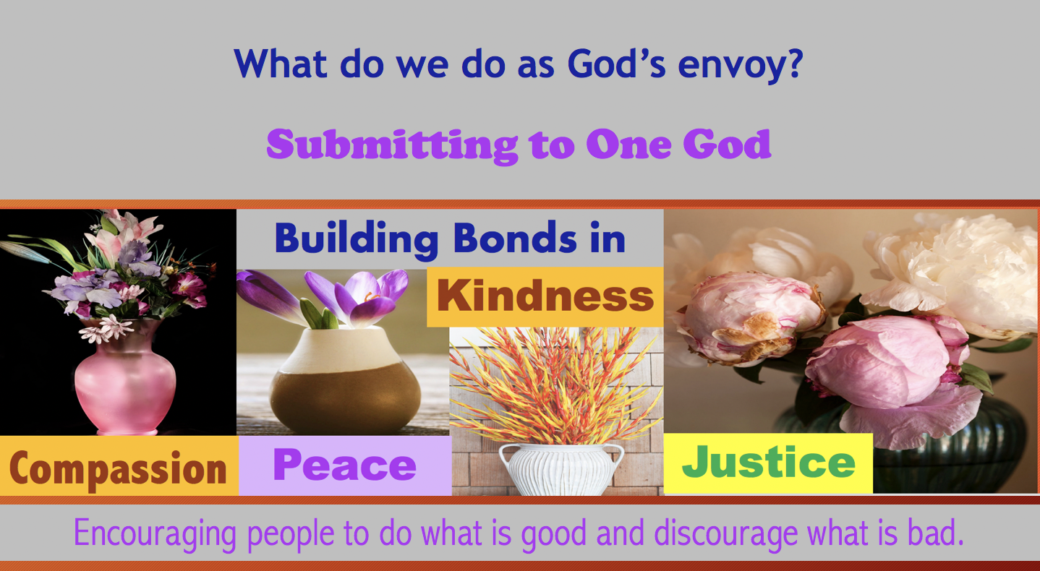What do we do as God's envoy? We will encourage  people to do what is good and discourage what is bad. qpeace.net