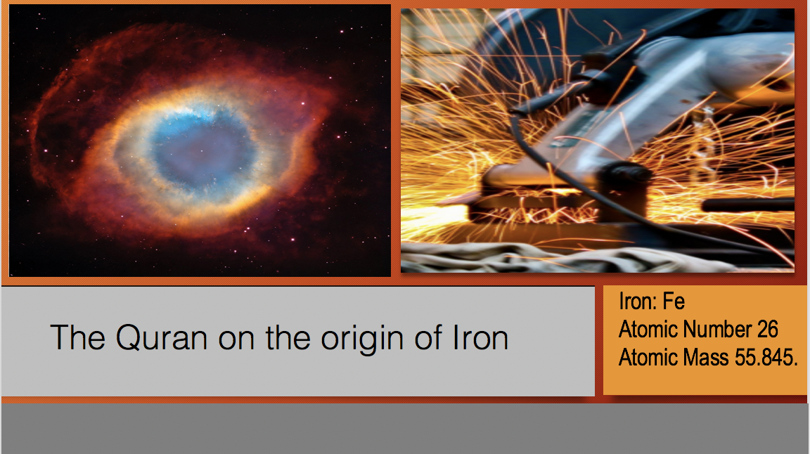 The Quran on the origin of Iron