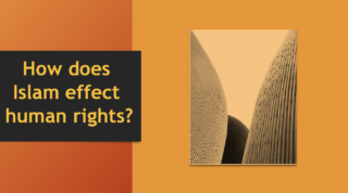 How does Islam effect human rights?