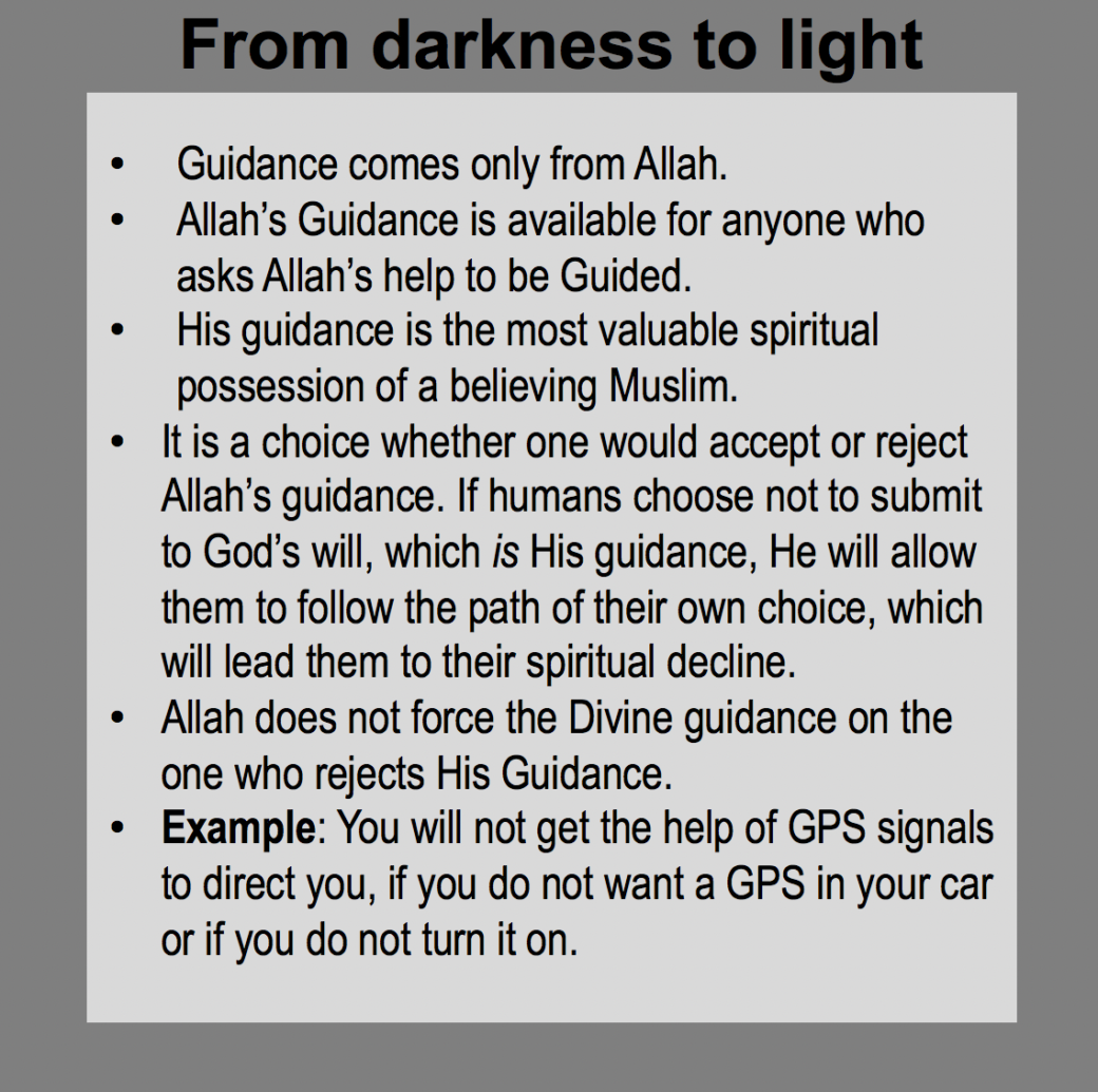 Following the straight path: Guidance is from Allah.